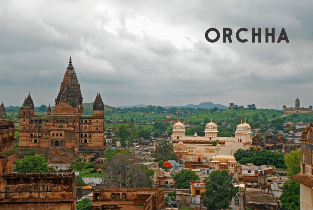 Orchha, Madhya Pradesh's
